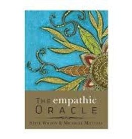 Steve Wilson The Empathic Oracle by Steve Wilson & Michelle Motuzas