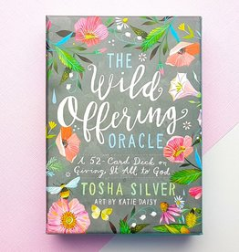Tosha Silver The Wild Offering Oracle by Tosha Silver