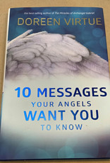 Doreen Virtue 10 Messages Your Angels Want You To Know by Doreen Virtue