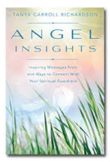 Tanya Carroll Richardson Angel Insights by Tanya Carroll Richardson