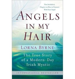 Lorna Byrne Angels In My Hair by Lorna Byrne