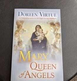Doreen Virtue Mary Queen of Angels by Doreen Virtue