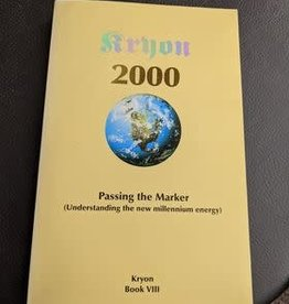 Kryon Passing the Marker 2000 by Kryon