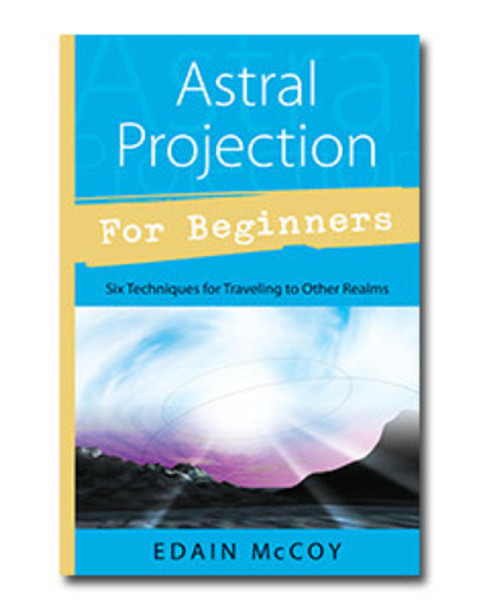 Edain McCoy Astral Projection for Beginners by Edain McCoy