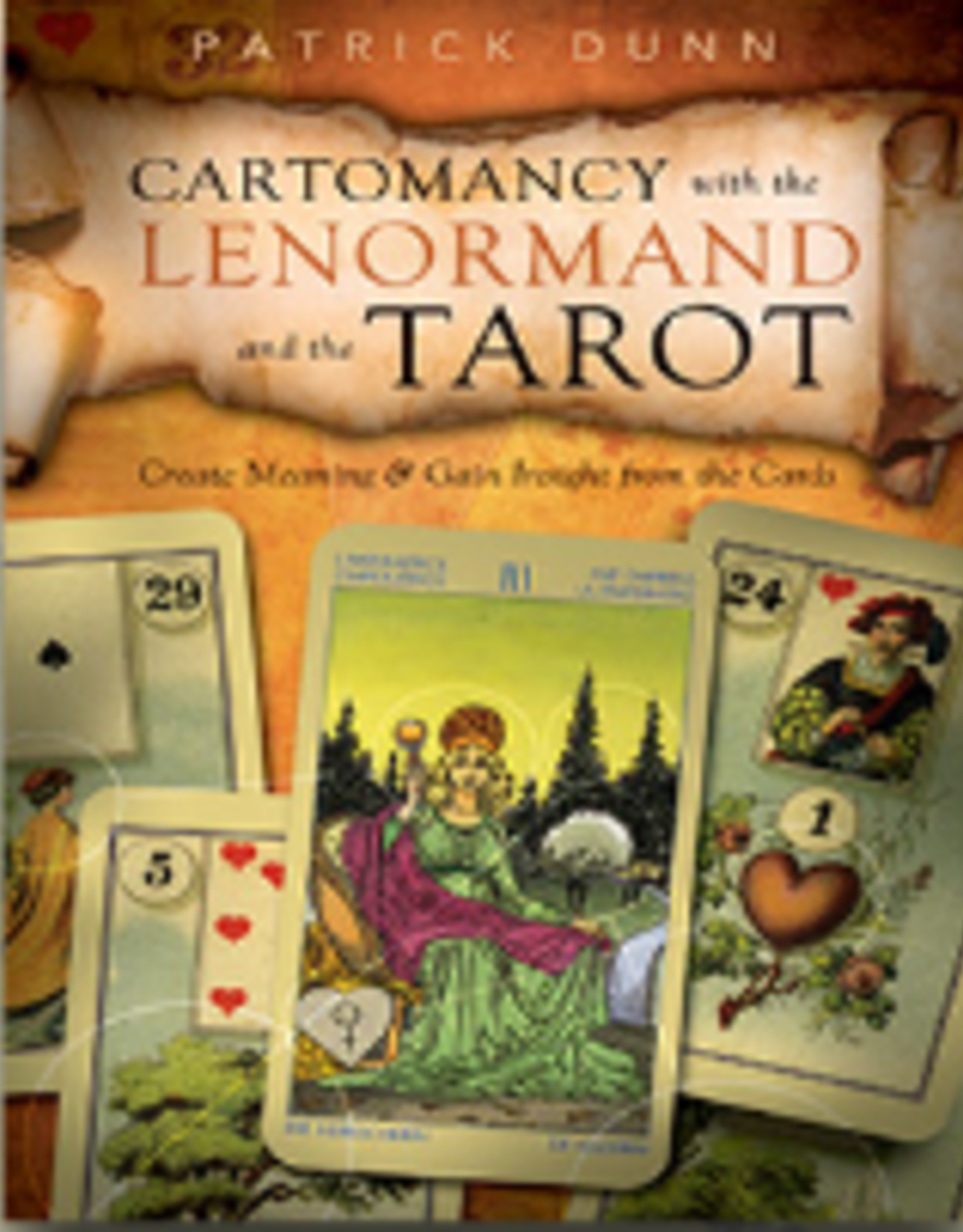 Patrick Dunn Cartomancy with the Lenormand and the Tarot by Patrick Dunn