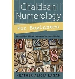 Heather Alicia Lagan Chaldean Numerology for Beginners by Heather Alicia Lagan