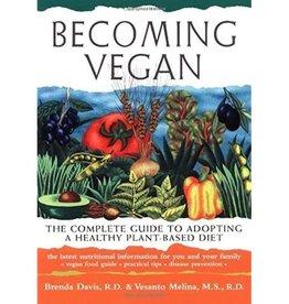 Brenda Davis Becoming Vegan by Brenda Davis & Vesanto Melina