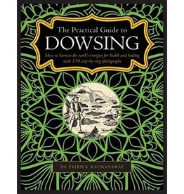 Dr. Patrick MacManaway Dowsing by Dr. Patrick MacManaway