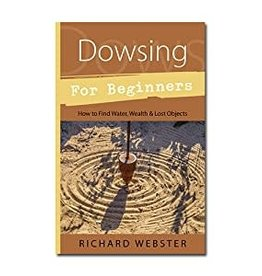 Richard Webster Dowsing for Beginners by Richard Webster