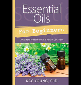 Kac Young Essential Oils for Beginners by Kac Young