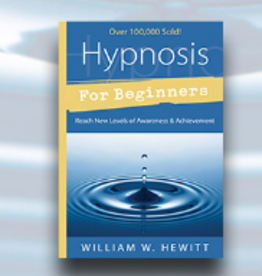 William W. Hewitt Hypnosis For Beginners by William W. Hewitt