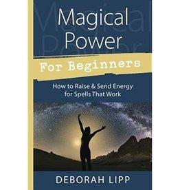 Deborah Lipp Magical Power for Beginners by Deborah Lipp