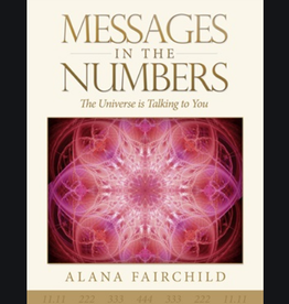 Alana Fairchild Messages in the Numbers by Alana Fairchild