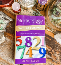 Gerie Bauer Numerology for Beginners by Gerie Bauer