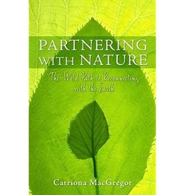 Catriona MacGregor Partnering with Nature by Catriona MacGregor