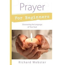 Richard Webster Prayer for Beginners by Richard Webster