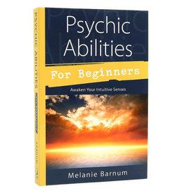 Melanie Barnum Psychic Abilities for Beginners by Melanie Barnum