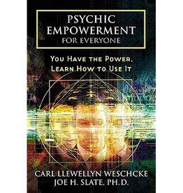 Carl Llewellyn Weschcke Psychic Empowerment for Everyone by Carl Llewellyn Weschcke & Joe H. Slate