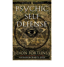 Dion Fortune Psychic Self Defense by Dion Fortune