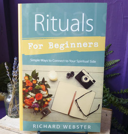 Richard Webster Rituals for Beginners by Richard Webster