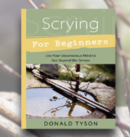 Donald Tyson Scrying for Beginners by Donald Tyson