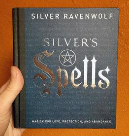 Silver Ravewolf Silver's Spells by Silver Ravenwolf