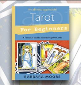 Barbara Moore Tarot for Beginners by Barbara Moore
