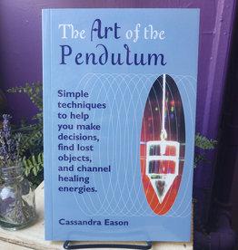 Cassandra Eason Art of the Pendulum by Cassandra Eason