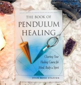 Joan Rose Staffen Book of Pendulum Healing by Joan Rose Staffen