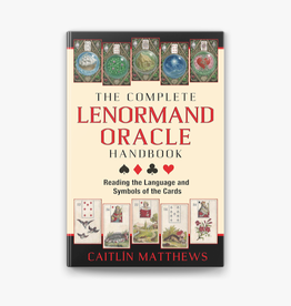 Caitlin Matthews The Complete Lenormand Oracle Handbook by Caitlin Matthews