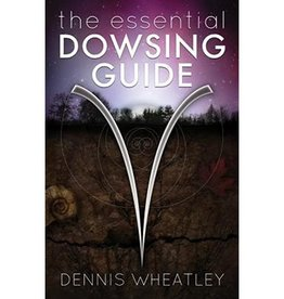 Dennis Wheatley The Essential Dowsing Guide by Dennis Wheatley