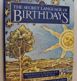 Gary Goldschneider The Secret Language of Birthdays by Gary Goldschneider & Joost Elffers