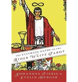 Johannes Fiebig The Ultimate Guide to the Rider Waite Tarot by Johannes Fiebig & Evelin Burger