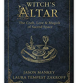Jason Mankey The Witch's Altar by Jason Mankey & Laura Tempest Zakroff