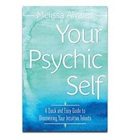 Melissa  Alvarez Your Psychic Self by Melissa Alvarez