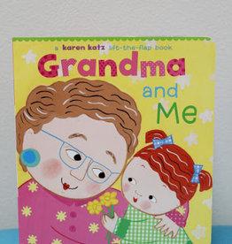 Karen Katz Grandma and Me By Karen Katz