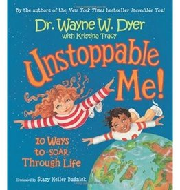 Dr. Wayne W. Dyer Unstoppable Me by Dr. Wayne W. Dyer