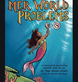 Theo Nicole Lorenz Mer World Problems Colouring Book by Theo Nicole Lorenz