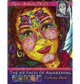 Rosy Aronson 64 Faces of Awakening Coloring Book by Rosy Aronson