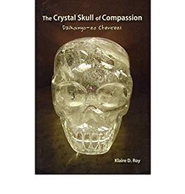 Klaire D. Roy Crystal Skull of Compassion by Klaire D. Roy