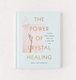 Emma Lucy Knowles Power of Crystal Healing by Emma Lucy Knowles