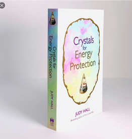 Judy Hall Crystals for Energy Protection by Judy Hall