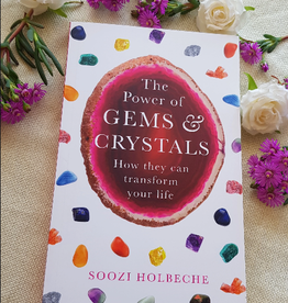 Soozi Holbeche The Power of Gems & Crystals by Soozi Holbeche