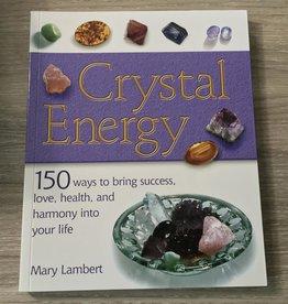 Mary Lambert Crystal Energy by Mary Lambert