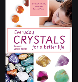 Ken Taylor Everyday Crystals for a Better life by Ken & Joules Taylor