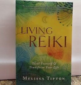 Melissa Tipton Living Reiki by Melissa Tipton