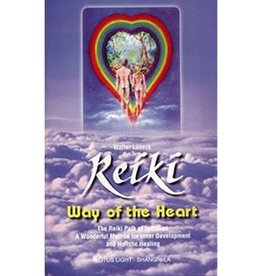 Walter Lubeck Reiki Way of the Heart by Walter Lubeck
