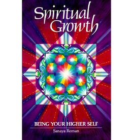 Sanaya Roman Spiritual Growth by Sanaya Roman