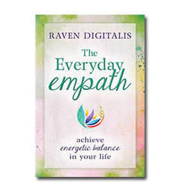 Raven Digitalis The Everyday Empath by Raven Digitalis