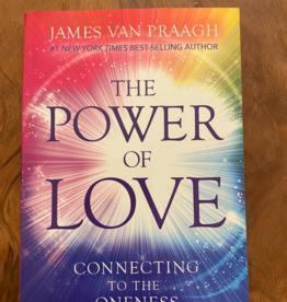 James Van Praagh Power of Love by James Van Praagh